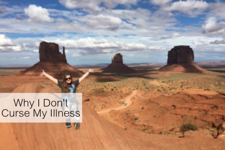 Living with a chronic illness can be hard sometimes, but here's why I don't, and will not, resent it!